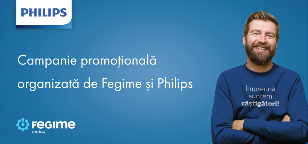 Câștigați alături de Fegime și Philips